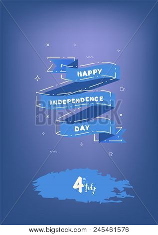 Happy Independence Day Vertical Banner With Ribbon. 4 July Card. Template For Holiday Design. Vector