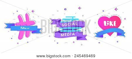 Social Media Set Of  Banners With Lettering Isolated On White Background. Like, Follow Me Text On De