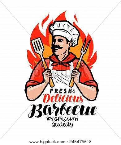 Barbecue Logo Or Label. Cook Or Happy Cook Holding A Grill Tools Spatula And Fork
