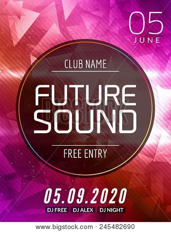 Future Sound Music Party Template, Dance Party Flyer, Brochure. Party Club Creative Banner Or Poster