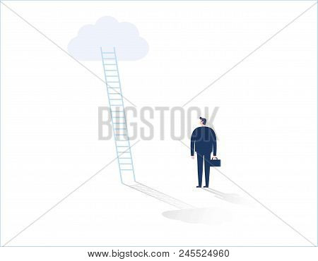 Business Success Vector Concept Businessman Standing In Front Of Ladder Leading Up To The Cloud. Sym