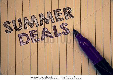 Conceptual Hand Writing Showing Summer Deals. Business Photo Showcasing Special Sales Offers For Vac