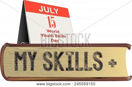 The Old Book Is My Skills For Celebrating World Youth Skills Day