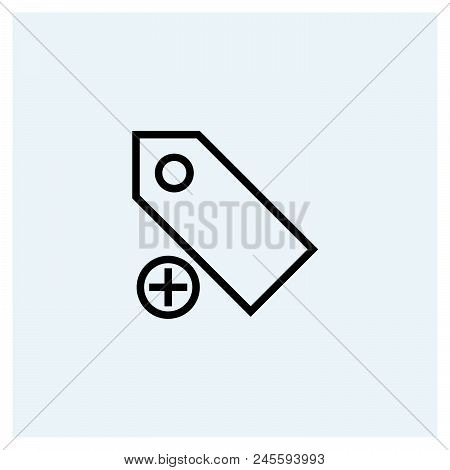 Add New Tag Icon Vector Icon On White Background. Add New Tag Icon Modern Icon For Graphic And Web D