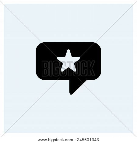 Speech Bubble Icon, Star Icon.   Project Modern Icon For Graphic And Web Design. Speech Bubble Icon