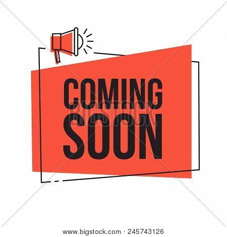 Coming Soon. Vector Red Sign Illustration Isolated On White Background, New Label Design For Sale, B