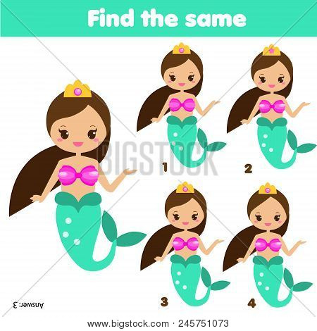 Find The Same Pictures Children Educational Game. Find Equal Pairs Of Cute Mermaids. Toddlers And Pr