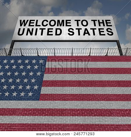 United States Immigration Border Wall Security For Immigrants Or Vacationing Tourist Visitors To Ame