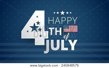 Happy 4Th Of July Independence Day Usa - Blue Background Vector