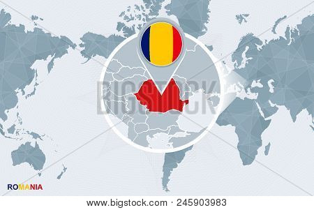 World Map Centered On America With Magnified Romania. Blue Flag And Map Of Romania. Abstract Vector