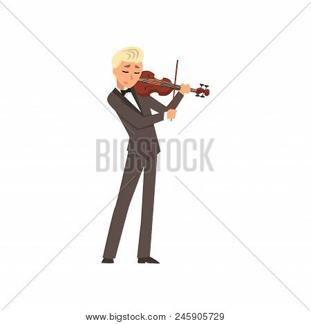 Male Musician Wearing A Classic Suit Playing Violin, Violinist Playing Classical Music Vector Illust