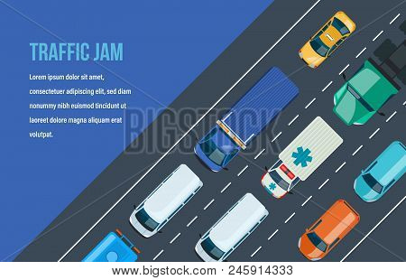 Traffic Road Jam. Automobile Traffic Around The City And Highway, Motorway. Multi-lane Road With One