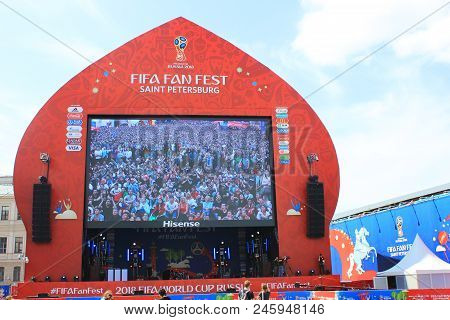 St. Petersburg, Russia - June 18, 2018: Fan Zone With Big Tv Screen For Fifa World Cup 2018 In Russi