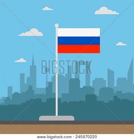 Russia Flag Flat Style, City In Background