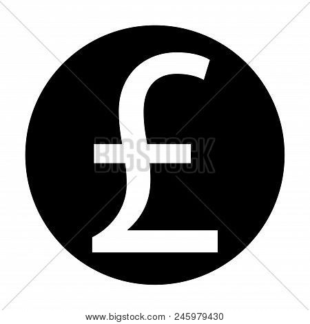Pound Sterling Sign Icon Stock Vector Illustration, Eps10