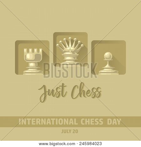 International Chess Day Card.  Chess Pieces Queen,  Rook, Pawn.  Cute Chessman On Checkered Backgrou