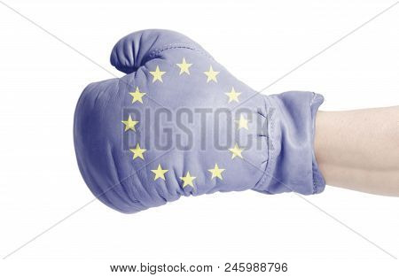 Flag Of European Union On Boxing Glove Isolated On A White Background