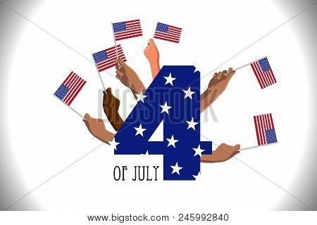 4th Of July Usa Independence Day Placard, Poster Or Greeting Card. Number 4 Text And Hands With Amer