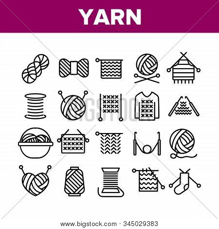 Yarn Ball For Knitting Collection Icons Set Vector Thin Line. Yarn In Bucket And Needles, Threads An