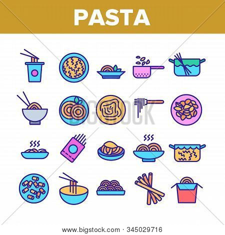 Pasta Dish Gastronomy Collection Icons Set Vector Thin Line. Chinese Pasta In Cup With Chopsticks, S