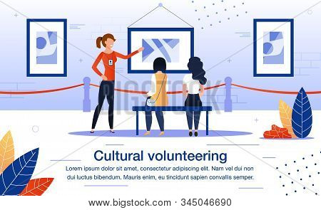 Cultural Volunteering in Art, History Museum Exposition Trendy Flat Vector Banner, Poster Template. Female Volunteer, Guide Showing Tourists Paintings, Telling About Cultural Attractions Illustration poster