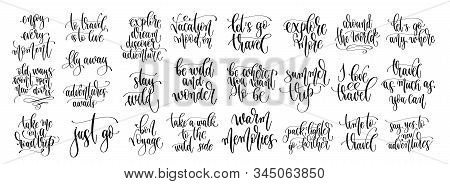 Set Of 25 Travel Positive Quotes, Motivation And Inspiration Discover Adventure Hand Lettering Text
