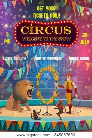 Circus Entertainment Show Poster, Animal Tamer And Lion Jumping In Fire Ring. Vector Big Top Circus