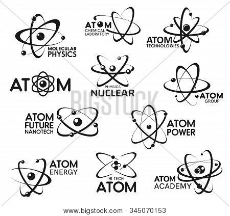 Atom Icons, Molecular Technology And Atomic Physics Signs. Vector Chemical Laboratory, Atom Science