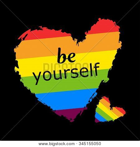 Be Yourself Lgbt Heart In Vector Format. Rainbow Heart. Lgbt Pride Month In June 2020. Lesbian Gay B