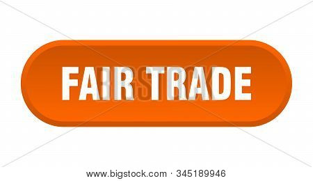 Fair Trade Button. Fair Trade Rounded Orange Sign. Fair Trade