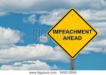 Impeachment Ahead Caution Sign Blue Sky Background