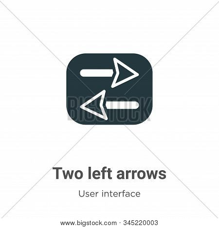 Two left arrows icon isolated on white background from user interface collection. Two left arrows ic