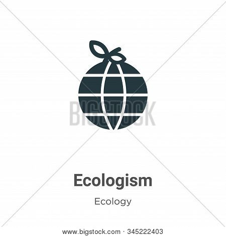 Ecologism icon isolated on white background from ecology collection. Ecologism icon trendy and moder