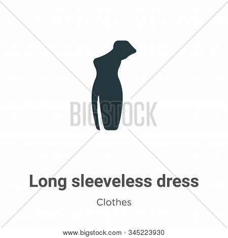 Long sleeveless dress icon isolated on white background from clothes collection. Long sleeveless dre