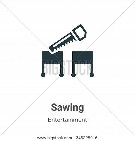 Sawing icon isolated on white background from entertainment collection. Sawing icon trendy and moder