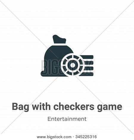 Bag with checkers game icon isolated on white background from entertainment collection. Bag with che