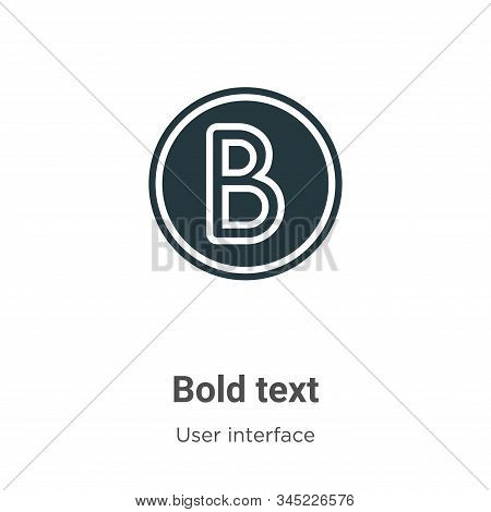 Bold text icon isolated on white background from user interface collection. Bold text icon trendy an