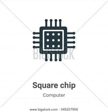 Square chip icon isolated on white background from computer collection. Square chip icon trendy and