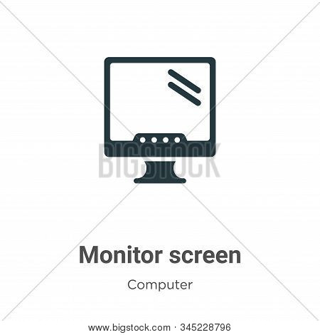 Monitor Screen Vector Icon On White Background. Flat Vector Monitor Screen Icon Symbol Sign From Mod