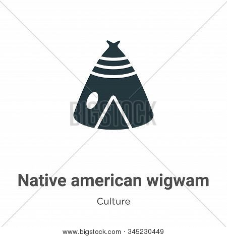 Native american wigwam icon isolated on white background from culture collection. Native american wi