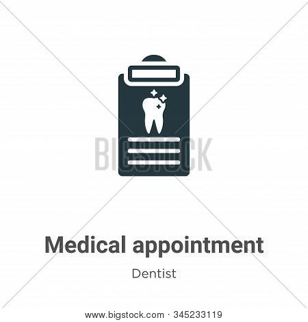Medical Appointment Vector Icon On White Background. Flat Vector Medical Appointment Icon Symbol Sig