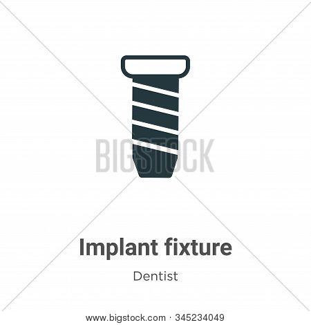 Implant fixture icon isolated on white background from dentist collection. Implant fixture icon tren