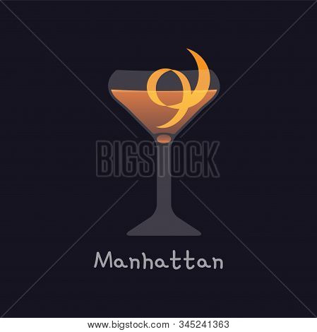 Vector Cartoon Illustration Of Manhattan Alcohol Cocktail Isolated On Black Background. Manhattan Wi