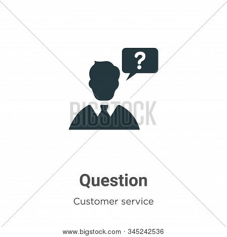 Question Vector Icon On White Background. Flat Vector Question Icon Symbol Sign From Modern Customer