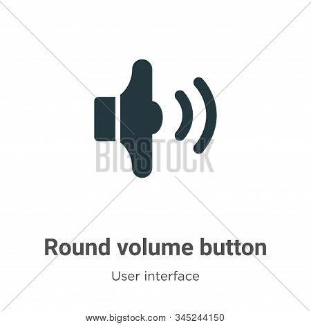 Round volume button icon isolated on white background from user interface collection. Round volume b