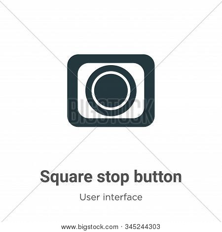 Square stop button icon isolated on white background from user interface collection. Square stop but