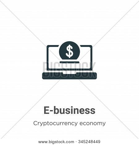 E-business icon isolated on white background from cryptocurrency economy and finance collection. E-b