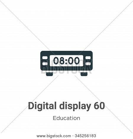 Digital display 60 icon isolated on white background from education collection. Digital display 60 i