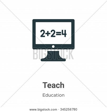 Teach icon isolated on white background from education collection. Teach icon trendy and modern Teac