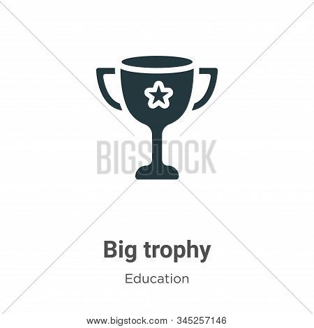 Big trophy icon isolated on white background from education collection. Big trophy icon trendy and m